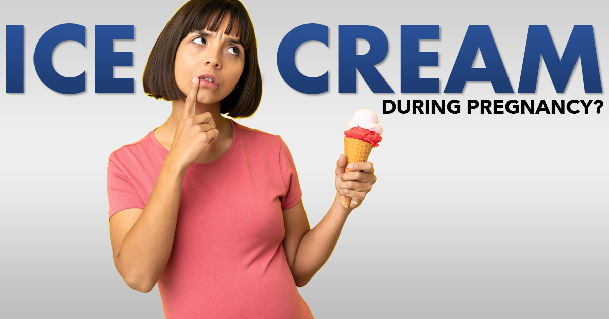 ice cream during pregnancy