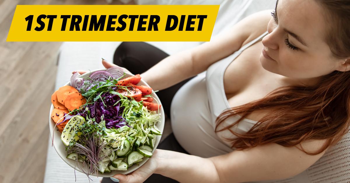 1st trimester diet